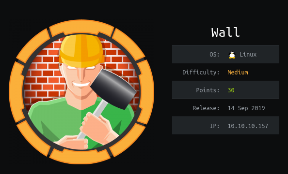 HackTheBox Wall (10.10.10.157) Writeup